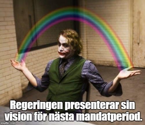 """Jokern i filmen """"Batman begins"""" håller i en regnbåge. Texten under säger """"Regeringen presenterar sin vision för nästa mandatperiod""""."""